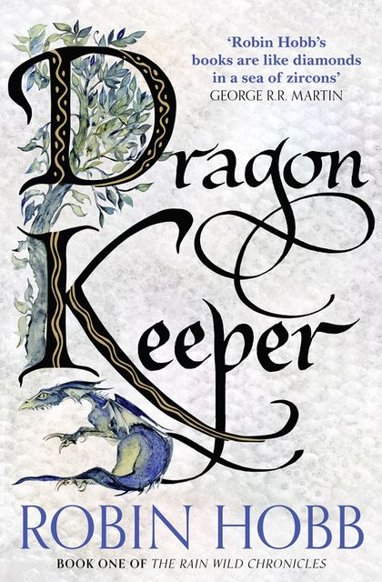 The Dragon Keeper, Robin Hobb