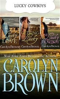 Lucky Brothers Trilogy, Carolyn Brown