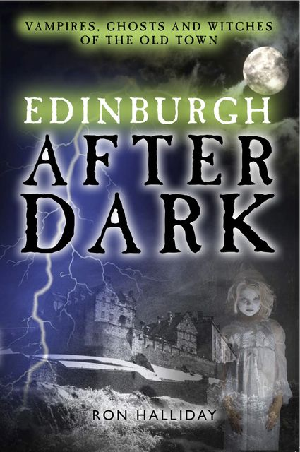 Edinburgh After Dark, Ron Halliday