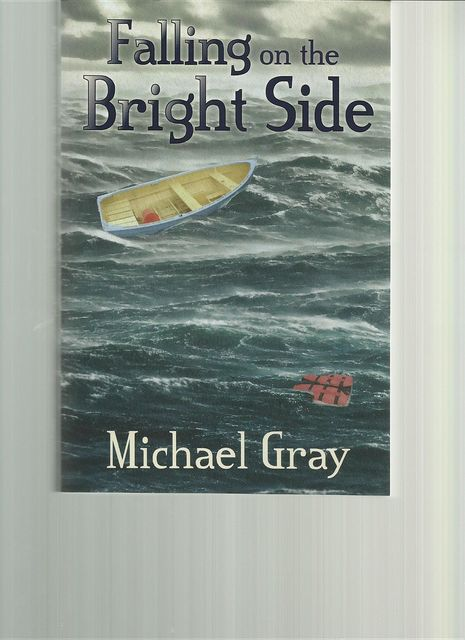 Falling on the Bright Side, Michael Gray