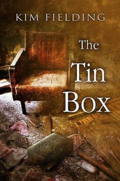 The Tin Box, Kim Fielding