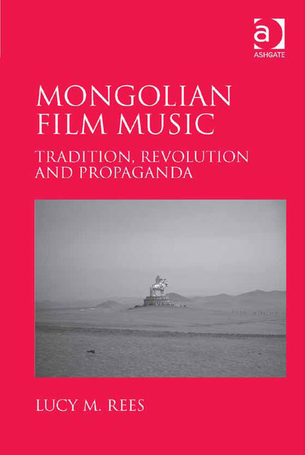 Mongolian Film Music, Lucy Rees
