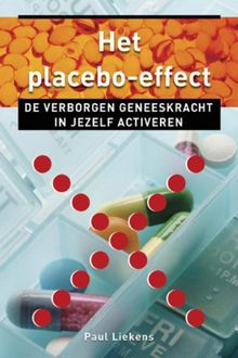 Het placebo effect, Paul Liekens