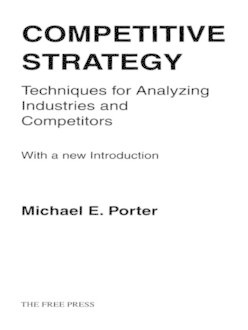 Competitive Strategy, Michael Porter
