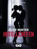 Hotellchefen, Alice Winter