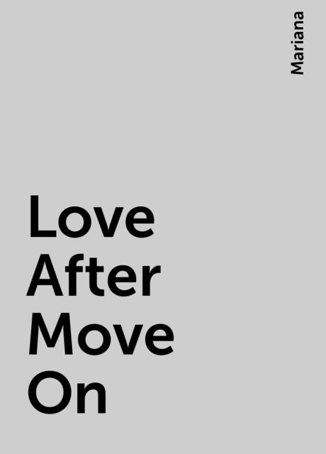 Love After Move On, Mariana
