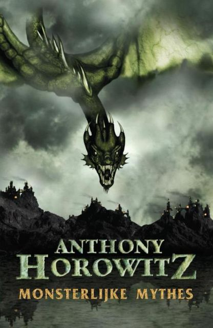 Monsterlijke mythen, Anthony Horowitz