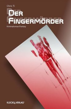 Der Fingermörder, Chris Ti