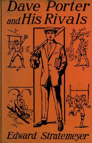 Dave Porter and His Rivals / or, The Chums and Foes of Oak Hall, Edward Stratemeyer