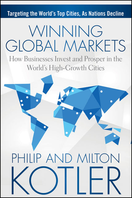 Winning Global Markets, Philip Kotler, Milton Kotler