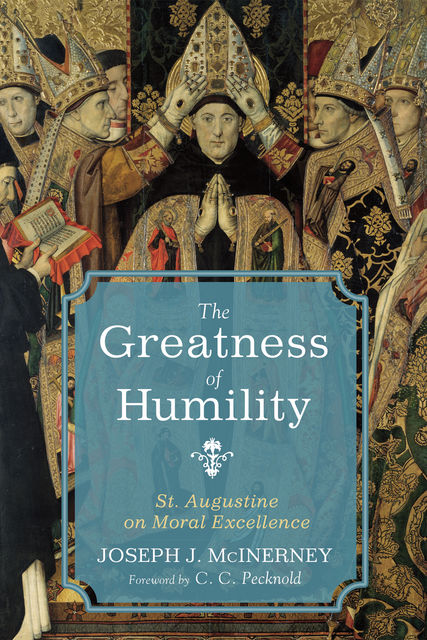 The Greatness of Humility, Joseph J. McInerney
