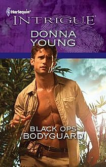 Black Ops Bodyguard, Donna Young