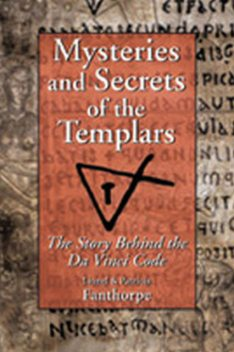 Mysteries and Secrets of the Templars,