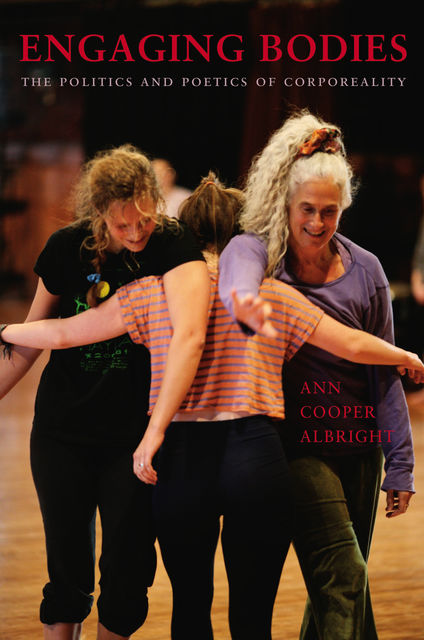 Engaging Bodies, Ann Cooper Albright
