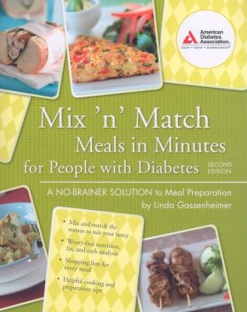 Mix 'n' Match Meals in Minutes for People with Diabetes, Linda Gassenheimer