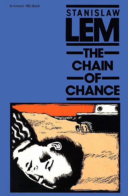 The Chain of Chance, Stanislaw Lem