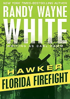 Florida Firefight, Randy Wayne White