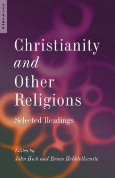 Christianity and Other Religions, Brian Hebblethwaite, John Hick
