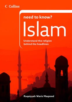 Islam (Collins Need to Know?), Ruqaiyyah Waris Maqsood