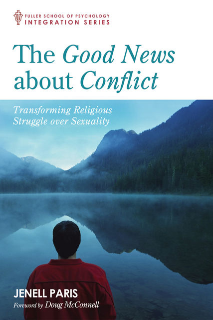 The Good News about Conflict, Jenell Paris