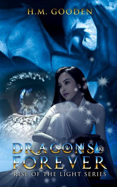 Dragons are Forever, H.M. Gooden