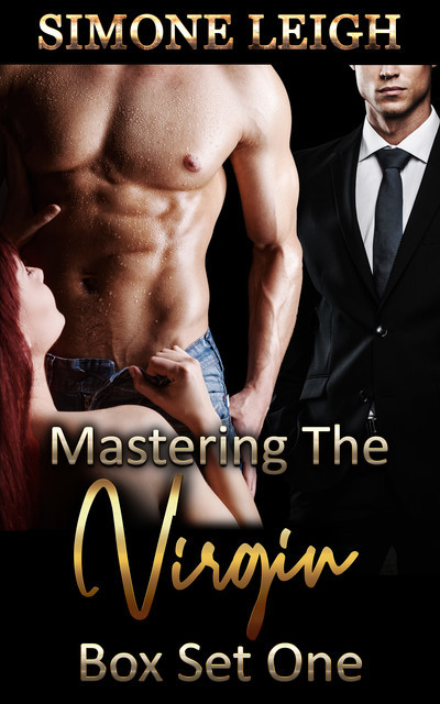 Mastering the Virgin – Box Set One, Simone Leigh