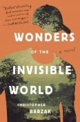 Wonders of the Invisible World, Christopher Barzak