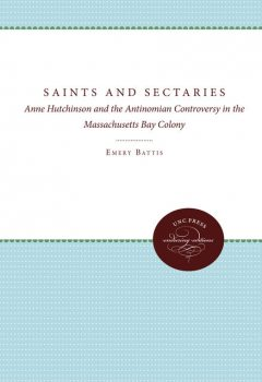 Saints and Sectaries, Emery Battis