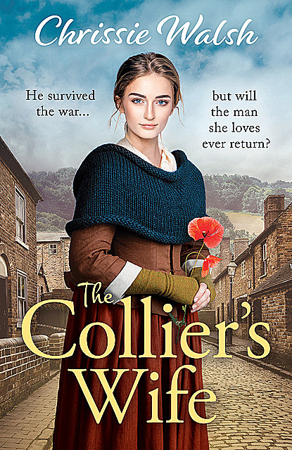 The Collier's Wife, Chrissie Walsh