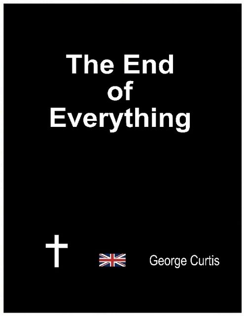 The End of Everything, George Curtis