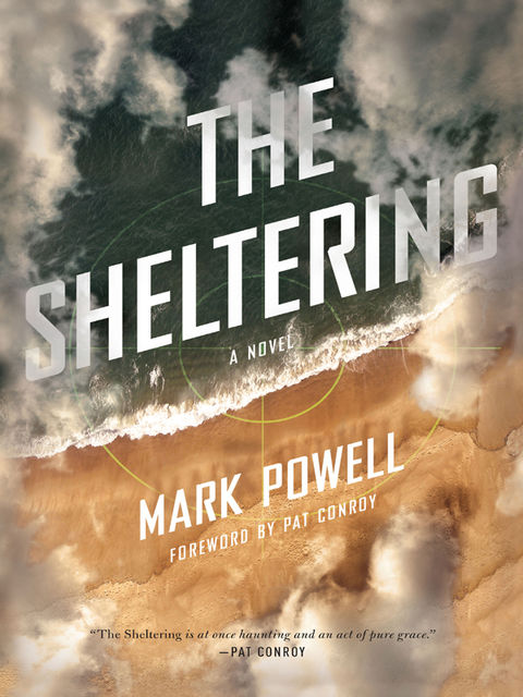 The Sheltering, Mark Powell