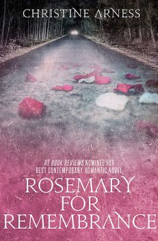 Rosemary for Remembrance, Christine Arness