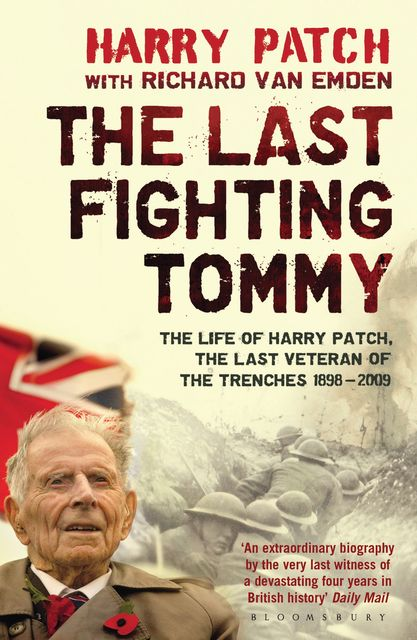 The Last Fighting Tommy, Richard van Emden, Harry Patch
