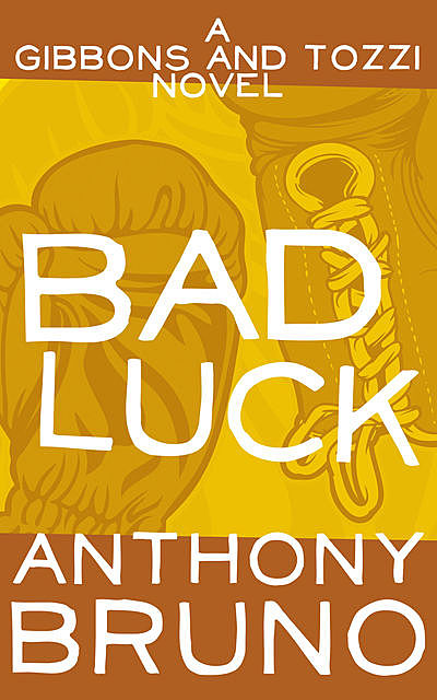 Bad Luck, Anthony Bruno