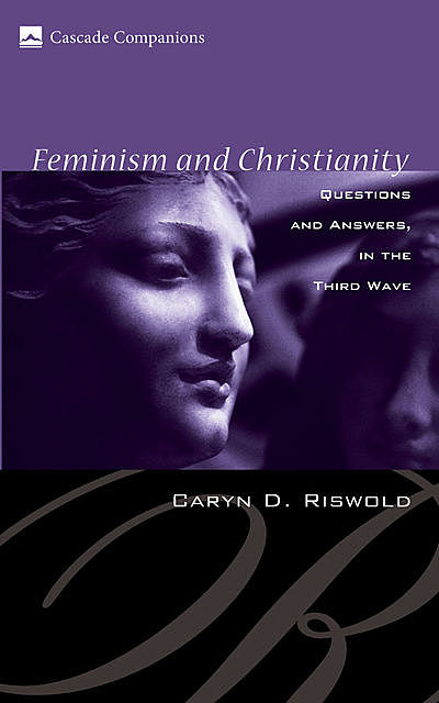 Feminism and Christianity, Caryn D. Riswold