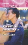 The Billionaire from Her Past, Leah Ashton