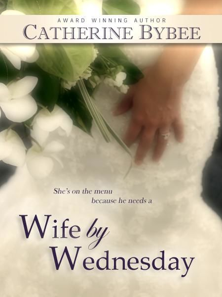 Wife by Wednesday, Catherine Bybee, Crystal Posey