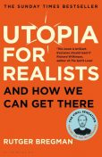 Utopia for Realists, Rutger Bregman