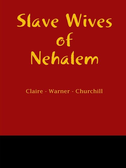 Slave Wives of Nehalem, Garry Gitzen