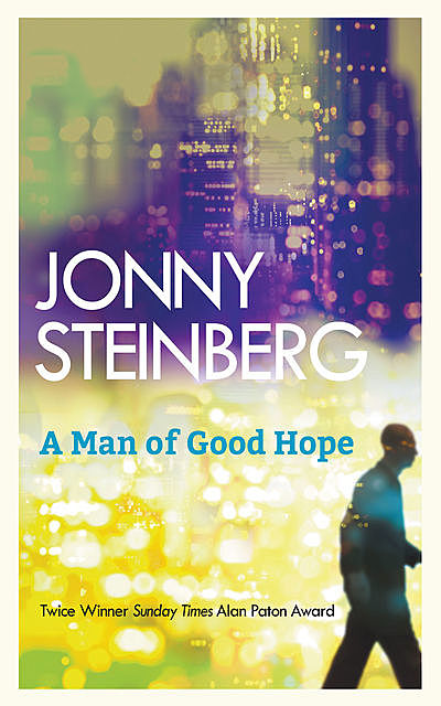 A Man of Good Hope, Jonny Steinberg