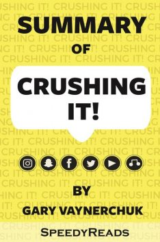 Summary of Crushing It, Gary Vaynerchuk
