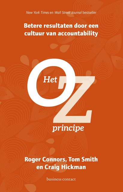 Het Oz- principe, Craig Hickman, Roger Connors, Tom Smith