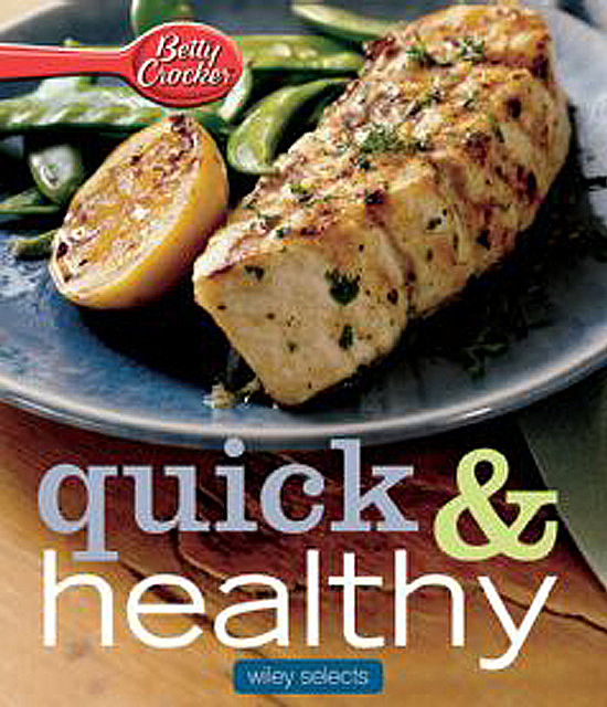 Quick & Healthy Meals, Betty Crocker