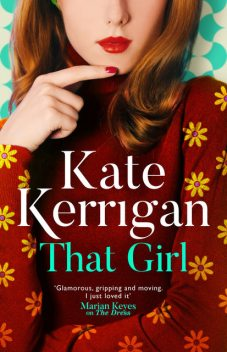 That Girl, Kate Kerrigan