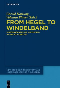 From Hegel to Windelband, Gerald Hartung, Valentin Pluder