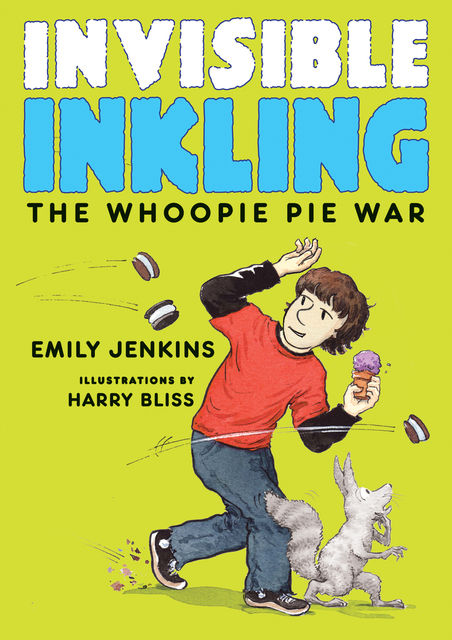 Invisible Inkling: The Whoopie Pie War, Emily Jenkins