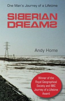 Siberian Dreams, Andy Home