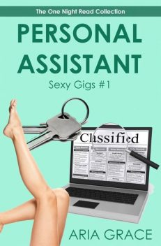 Personal Assistant: Sexy Gigs #1, Aria Grace
