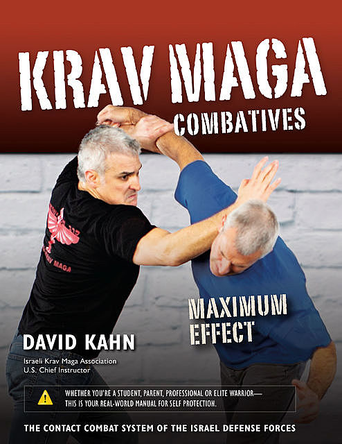 Krav Maga Combatives, DAVID KAHN