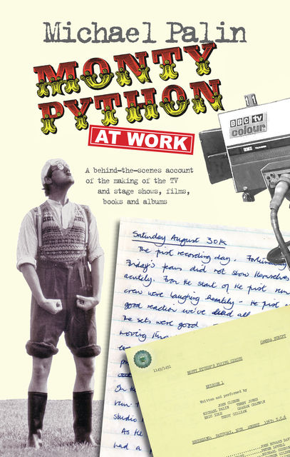 Monty Python at Work, Michael Palin